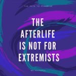 The Afterlife Is Not For Insurgents Firing At Women and Children