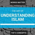 The 5 Most Misunderstood Words with Islam And What They Mean