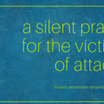 A Silent Prayer For the Victims